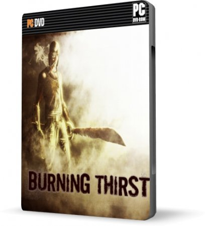 Burning Thirst (2010/RUS)