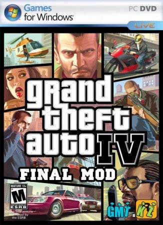 GTA IV Final Mod (2010/ENG)