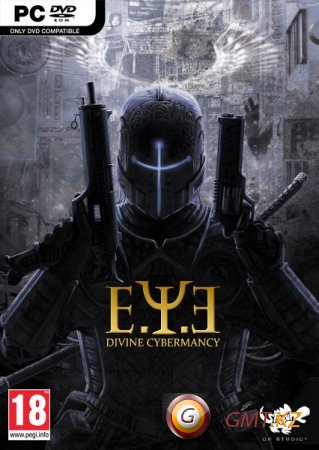 E.Y.E: Divine Cybermancy (2011/RUS-ENG/Пиратка)