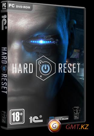 Hard Reset Extended Edition (2011/RUS/ENG/RePack от R.G. Механики)