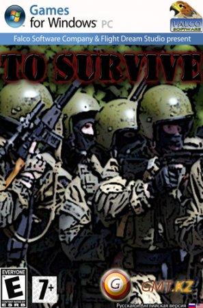 To Survive / Успеть Выжить (2012/RUS/ENG)