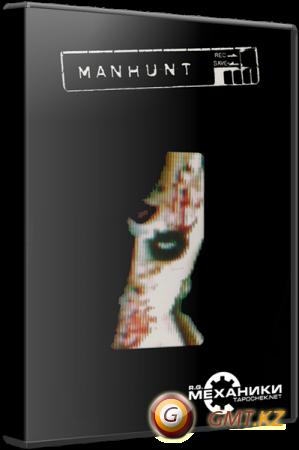 Manhunt - Dilogy (2004-2009/RUS/ENG/RePack от R.G. Механики)