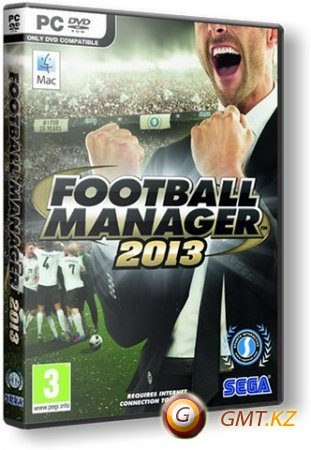Football Manager 2013 (2012/RUS/ENG/RePack от =Чувак=)
