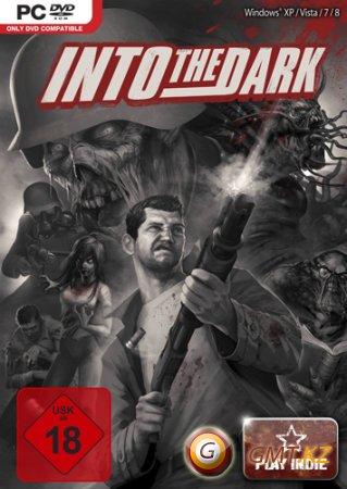 Into the Dark (2012/ENG/Лицензия)