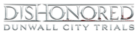 Dishonored: Dunwall City Trials (2012/RUS/ENG/RePack от UltraISO)