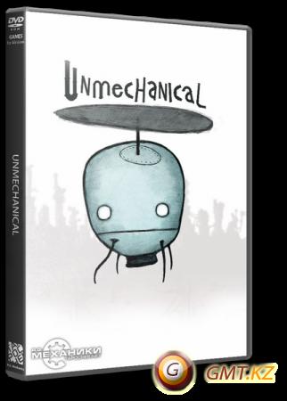 Unmechanical (2012/RUS/ENG/RePack от R.G. Механики)