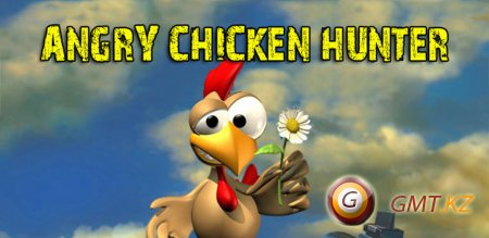 Angry Chicken Hunter (2013/ENG/Android)