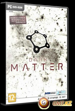 Dark Matter (2013/ENG/DEU/Лицензия)