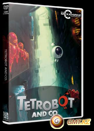 Tetrobot and Co. (2013/ENG/RePack от R.G. Механики)