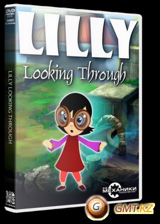 Lilly Looking Through (2013/RUS/ENG/MULTI12/RePack от R.G. Механики)